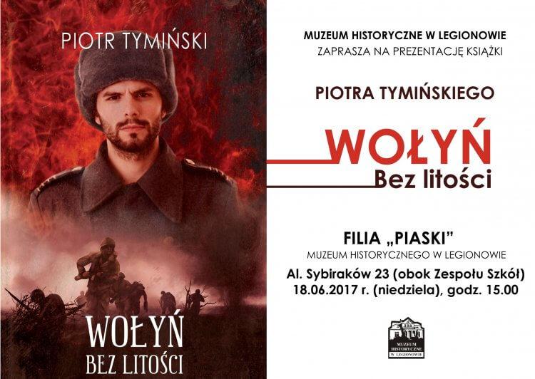 Promocja książki Piotra Tymińskiego Wołyń-bez litości