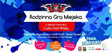 Gra miejsca z okazji rocznicy Bitwy warszawskiej 1920 r.